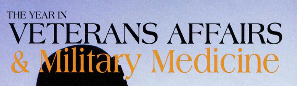 The Year in Veterans Affairs & Military Medicine